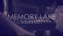 Memory-Lake-Vibration